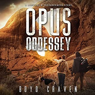 Opus Oddessey: A Survival and Preparedness Story     One Man's Opus, Book 2              By:                                                                                                                                 Boyd Craven III                               Narrated by:                                                                                                                                 Kevin Pierce                      Length: 5 hrs and 40 mins     371 ratings     Overall 4.7