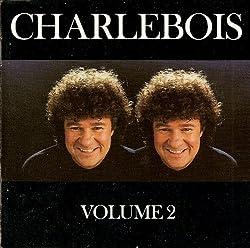 Charlebois Volume 2
