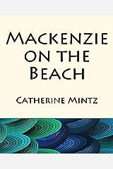 Mackenzie on the Beach Kindle Edition
