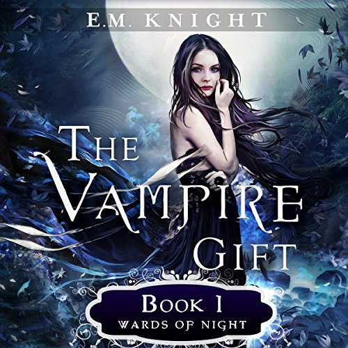 The Vampire Gift 1: Wards of Night audiobook cover art