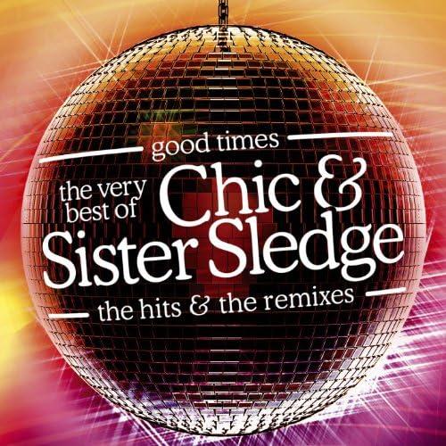 Chic & Sister Sledge