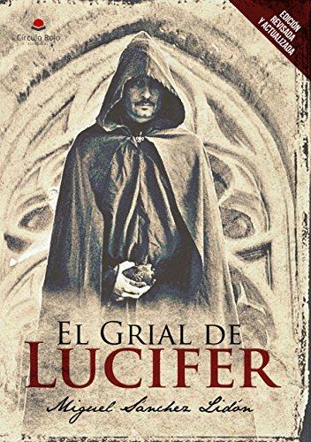 El Grial de Lucifer (R): Edición revisada y actualizada