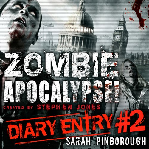Zombie Apocalypse Diary Entry #2 audiobook cover art