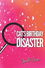 Cat's B-day Disaster