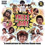 Thizz Or Die! Volume 2