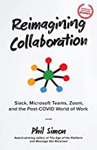 Reimagining Collaboration: Slack, Microsoft Teams, Zoom, and the Post-COVID World of Work