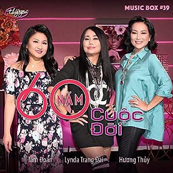 Music Box 39: Lối Về Xóm Nhỏ