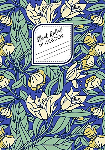 Slant Ruled Notebook: Right Handed Low Angle Diagonal Lined Floral Pattern Journal, 120 pages, 7x10' | Ergonomic Design for Comfortable Writing | Great Gift Idea
