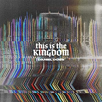 This Is the Kingdom