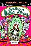 Millie Plume, Tome 1 - Les malheurs de Millie Plume by Jacqueline Wilson(2011-01-05) - Gallimard jeunesse - 01/01/2011