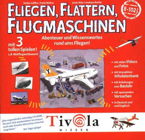 Fliegen, Flattern, Flugmaschinen