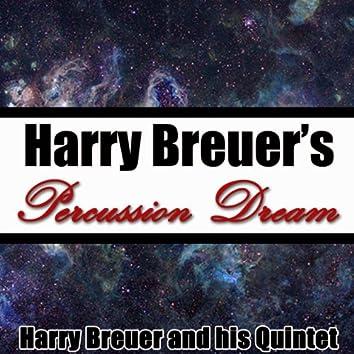 Harry Breuer's Percussion Dream