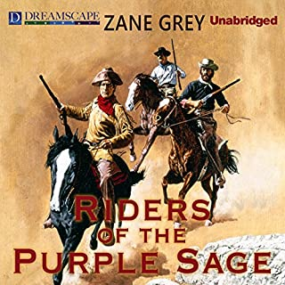 Riders of the Purple Sage                   Written by:                                                                                                                                 Zane Grey                               Narrated by:                                                                                                                                 Michael Lackey                      Length: 13 hrs and 45 mins     Not rated yet     Overall 0.0