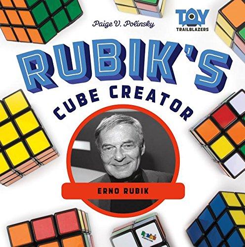 RUBIKS CUBE CREATOR ERNO RUBIK (Toy Trailblazers)