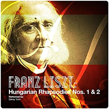 Franz Liszt: Hungarian Rhapsodies Nos. 1 & 2 - Single