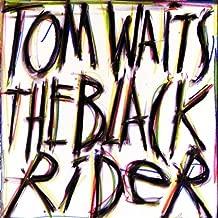 The Black Rider (1993 Studio Cast) by Waits, Tom (1993) Audio CD