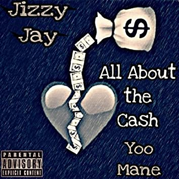 All About the Cash (feat. Yoo Mane)