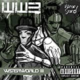 Water World 3 [Explicit]