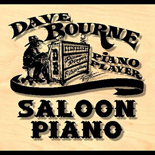 Dave Bourne Saloon Piano, Vol. 4