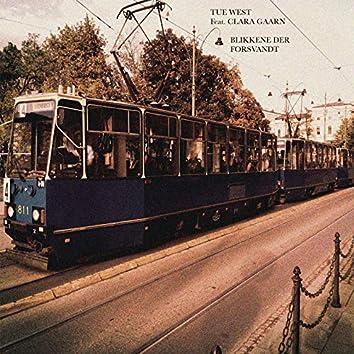 Blikkene Der Forsvandt (feat. Clara Gaarn)