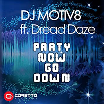 Party Now Go Down