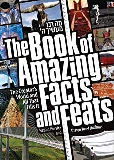 Book of Amazing Facts and Feats: The Creator's World and All That Fills It