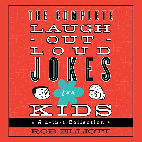 The Complete Laugh-Out-Loud Jokes for Kids audiobook cover art
