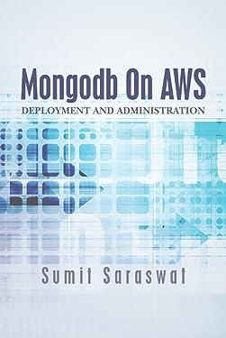 Mongodb On AWS: Deployment and administration