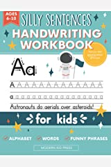 Handwriting Practice Book for Kids (Silly Sentences): Penmanship and Writing Workbook for Kindergarten, 1st, 2nd, 3rd and 4th Grade: Learn and Laugh by Tracing Letters, Sight Words and Funny Phrases Paperback