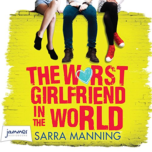 The Worst Girlfriend in the World audiobook cover art
