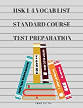 HSK 1-4 Full Vocab List Standard Course Test Preparation: Practice new 2019 HSK test preparation study guide for Level 1,2,3,4 exam. Full 1,200 vocab ... characters, pinyin and English dictionary.
