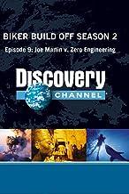 Biker Build Off Season 2 - Episode 9: Joe Martin v. Zero Engineering