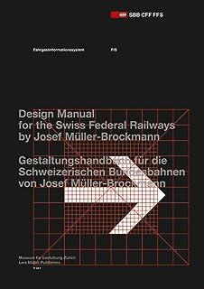 Passenger Information System: Design Manual for the Swiss Federal Railways by Josef Muller-Brockmann
