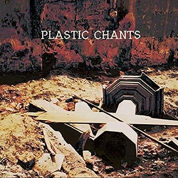 Plastic Chants
