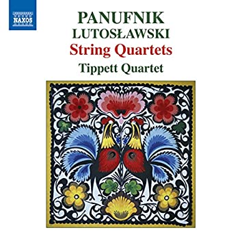 Panufnik & Lutosławski: String Quartets