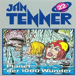Planet der 1000 Wunder (Jan Tenner Classics 22) Titelbild