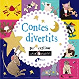 Contes divertits per explicar en cinc minutets (Catalá - A PARTIR DE 3 ANYS - CONTES - Contes curts)