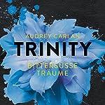 Bittersüße Träume (Trinity 4)