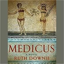Medicus: A Novel of the Roman Empire