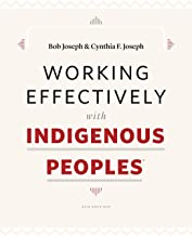 Working Effectively with Indigenous Peoples(R)