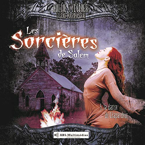 La danse du Chapardeur     Les sorcières de Salem 5              By:                                                                                                                                 Millie Sydenier                               Narrated by:                                                                                                                                 Marina Graf                      Length: 5 hrs and 19 mins     Not rated yet     Overall 0.0