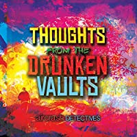 Thoughts From The Drunken Vaults