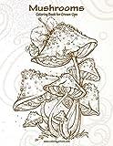 Mushrooms Coloring Book for Grown-Ups 1: Volume 1