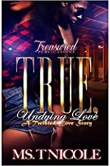 True, Undying Love: A Twisted Love Story Kindle Edition