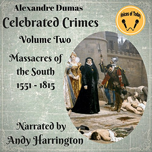 Massacres of the South (1551-1815) audiobook cover art