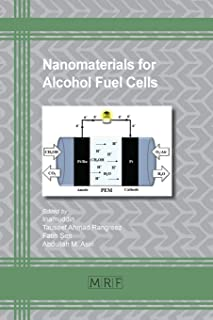 Nanomaterials for Alcohol Fuel Cells (49) (Materials Research Foundations)