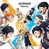 Rebirth / ACIDMAN
