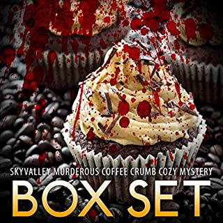 Skyvalley Murderous Coffee Crumb Cozy Mystery Box Set: Sky Valley Cozy, Book 1-4 audiobook cover art