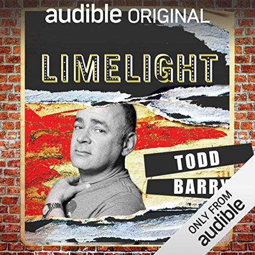 Ep. 23: Zombie Apocalypse with Todd Barry (Limelight) audiobook cover art