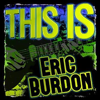 This Is Eric Burdon